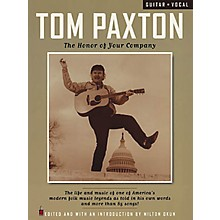 Cherry Lane Tom Paxton - The Honor of Your Company Guitar Tab Book