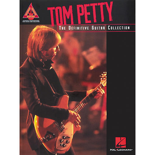 Hal Leonard Tom Petty The Definitive Guitar Tab Songbook