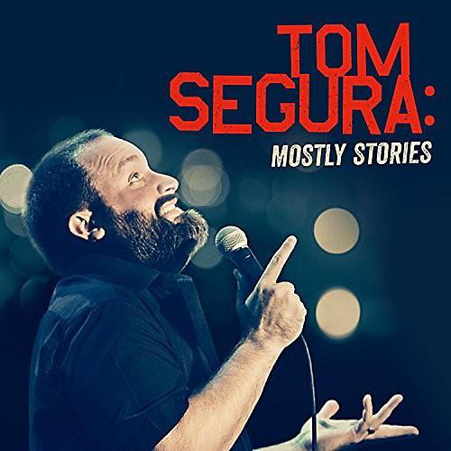 Alliance Tom Segura - Mostly Stories