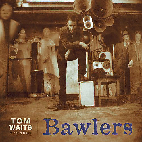 Alliance Tom Waits - Bawlers