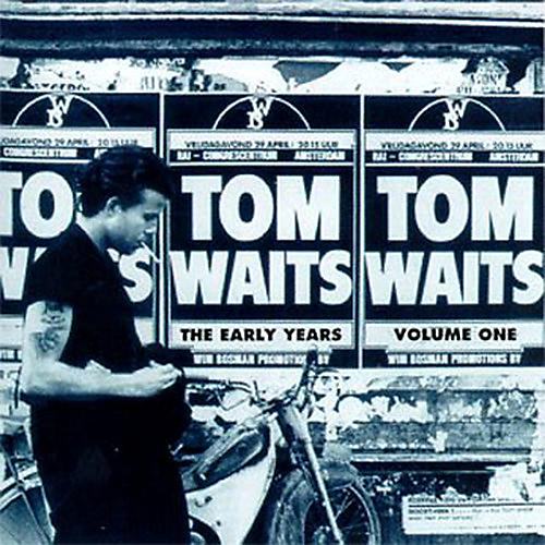 Alliance Tom Waits - The Early Years, Vol. 1