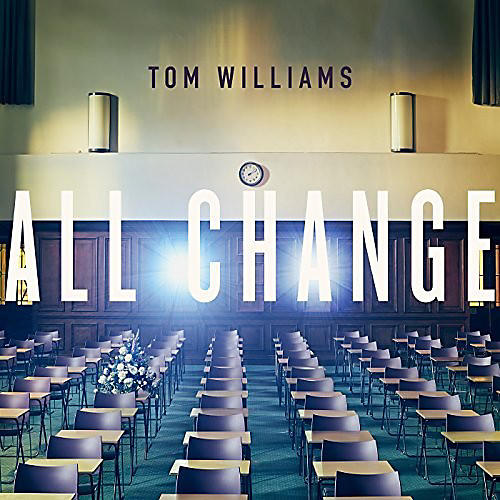 Alliance Tom Williams - All Change