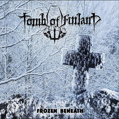 Alliance Tomb of Finland - Frozen Beneath