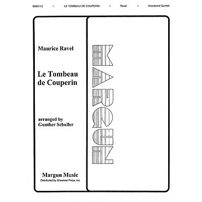 Margun Music Tombeau de Couperin (Woodwind Quintet) Shawnee Press Series by Maurice Ravel