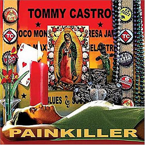 Alliance Tommy Castro - Painkiller