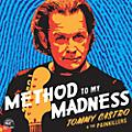 Alliance Tommy Castro & the Painkillers - Method to My Madness thumbnail