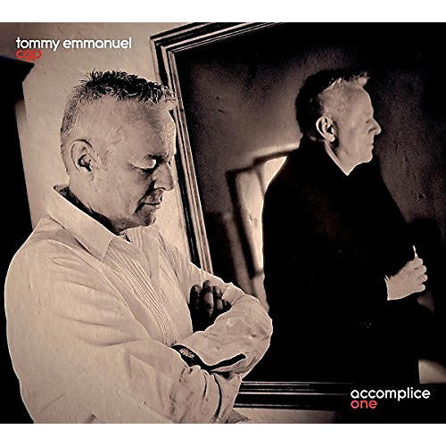 Alliance Tommy Emmanuel - Accomplice One