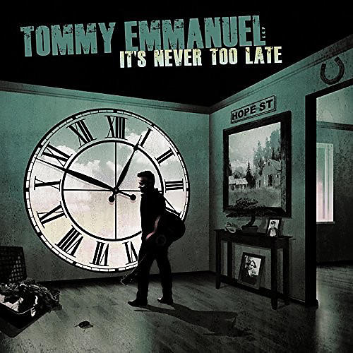 Alliance Tommy Emmanuel - It's Never Too Late