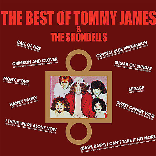 Alliance Tommy James & the Shondells - The Best Of Tommy James & The Shondells