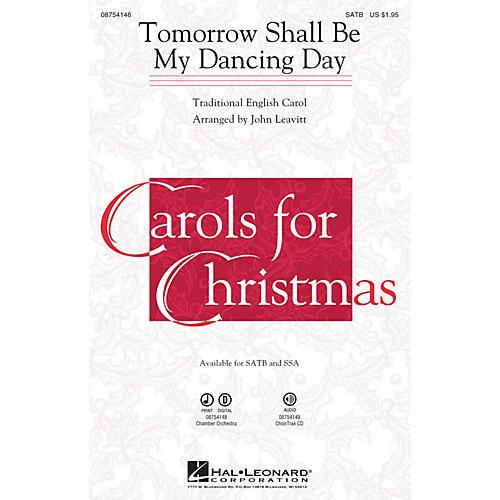 Hal Leonard Tomorrow Shall Be My Dancing Day CHOIRTRAX CD Arranged by John Leavitt