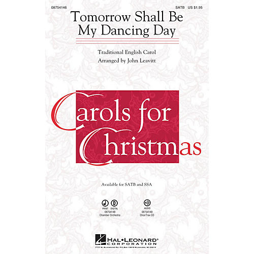 Hal Leonard Tomorrow Shall Be My Dancing Day Chamber Orchestra Arranged by John Leavitt