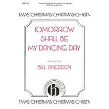 Hinshaw Music Tomorrow Shall Be My Dancing Day SATB arranged by Bill Snedden