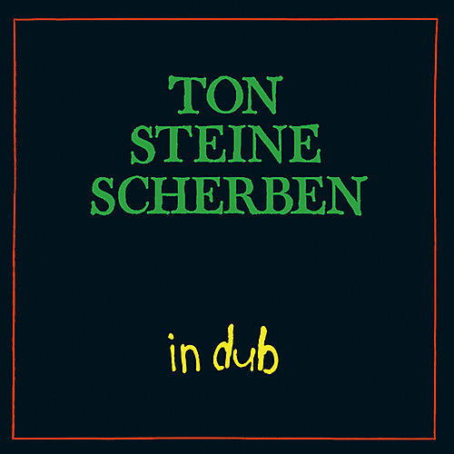Alliance Ton Steine Scherben - In Dub