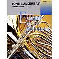 Curnow Music Tone Builders 2 (Grade 2 to 4 - Score Only) Concert Band Level 2-4 Composed by James Curnow thumbnail
