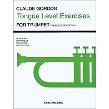 Carl Fischer Tongue Level Exercises for Trumpet by Claude Gordon