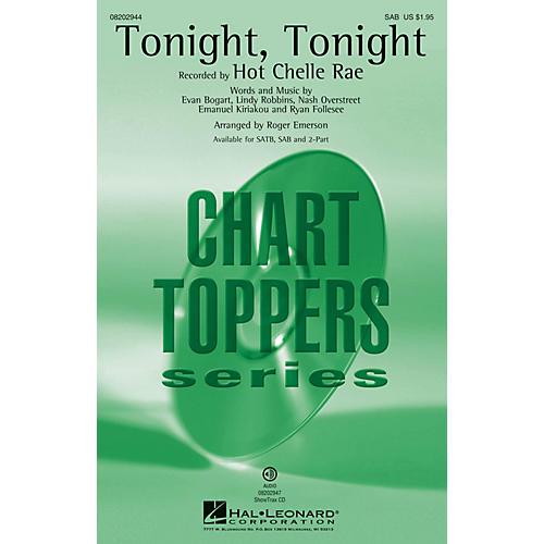 Hal Leonard Tonight, Tonight SAB by Hot Chelle Rae arranged by Roger Emerson
