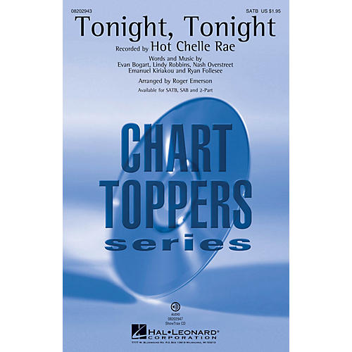 Hal Leonard Tonight, Tonight SATB by Hot Chelle Rae arranged by Roger Emerson