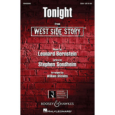 Hal Leonard Tonight (from West Side Story) SSA Arranged by William Stickles