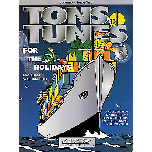 Curnow Music Tons of Tunes for the Holidays (Soprano/Tenor Saxophone - Grade 0.5 to 1) Concert Band Level .5 to 1