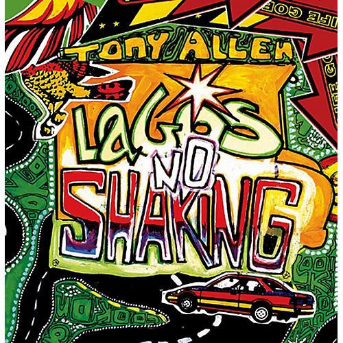 Alliance Tony Allen - Lagos No Shaking