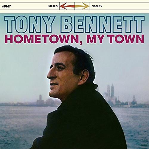 Alliance Tony Bennett - Hometown My Town + 3 Bonus Tracks