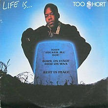 Too $hort - Life Is