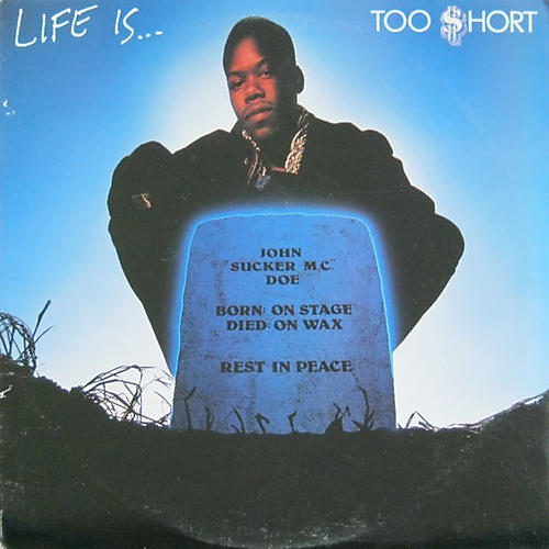 Alliance Too $hort - Life Is