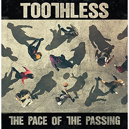 Alliance Toothless - The Pace Of The Passing