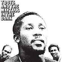 Toots & Maytals - In the Dark