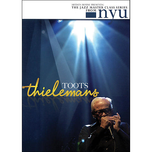 Hal Leonard Toots Thielemans - The Jazz Master Class Series From NYU (DVD)