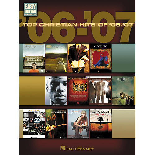 Hal Leonard Top Christian Hits Of '06-'07: Easy Guitar With Notes and Tab Songbook