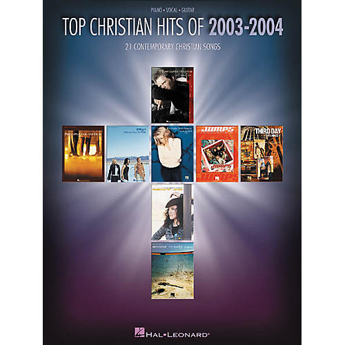 Hal Leonard Top Christian Hits of 2003-2004 Piano/Vocal/Guitar Songbook