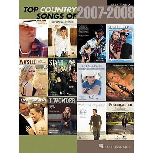 Hal Leonard Top Country Songs Of 2007 - 2008