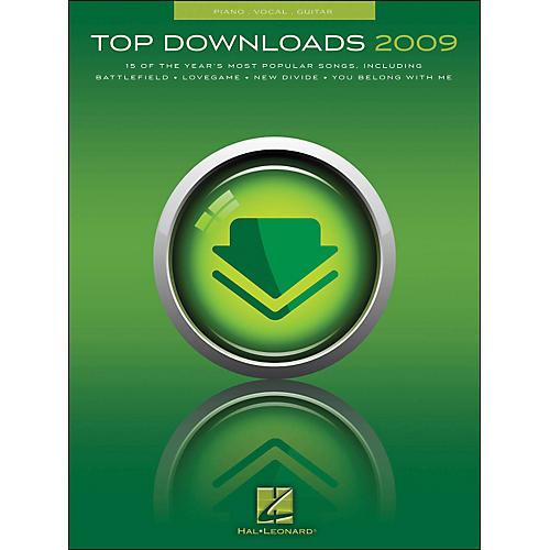 Hal Leonard Top Downloads 2009 arranged for piano, vocal, and guitar (P/V/G)