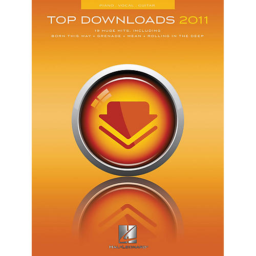 Hal Leonard Top Downloads of 2011 for Piano/Vocal/Guitar Songbook