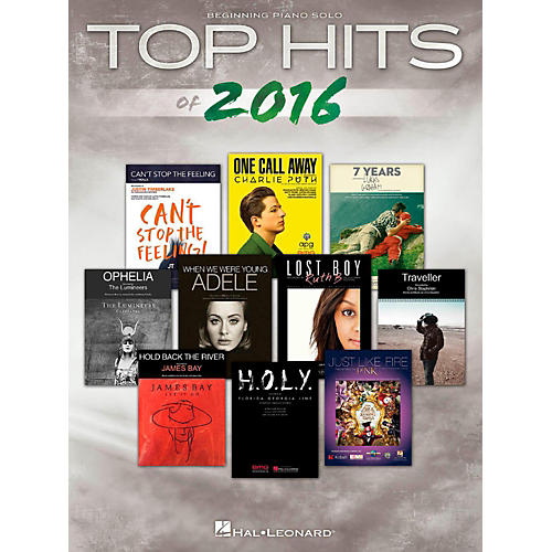 Hal Leonard Top Hits Of 2016 Beginning Piano Solo