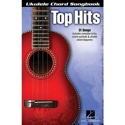 Hal Leonard Top Hits  Ukulele Chord Songbook