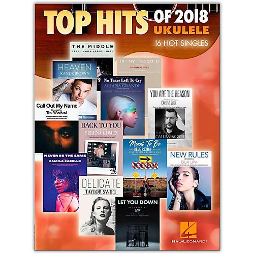 Hal Leonard Top Hits of 2018 (16 Hot Singles) Ukulele Songbook