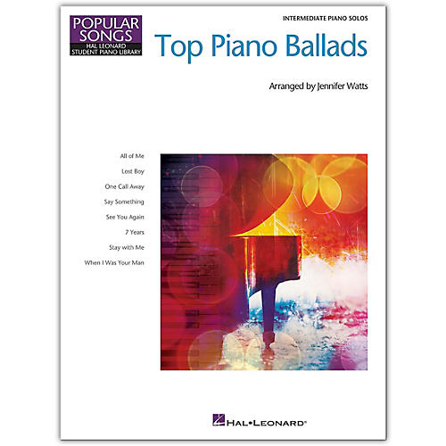 Hal Leonard Top Piano Ballads Popular Songs Series 8 Great Arrangements for Intermediate Piano Solo