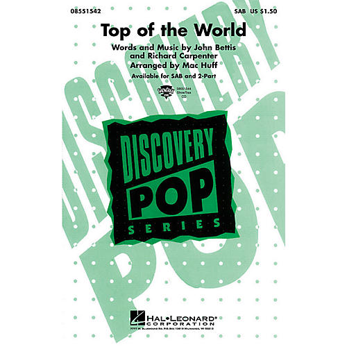 Hal Leonard Top of the World SAB by Carpenters arranged by M Huff