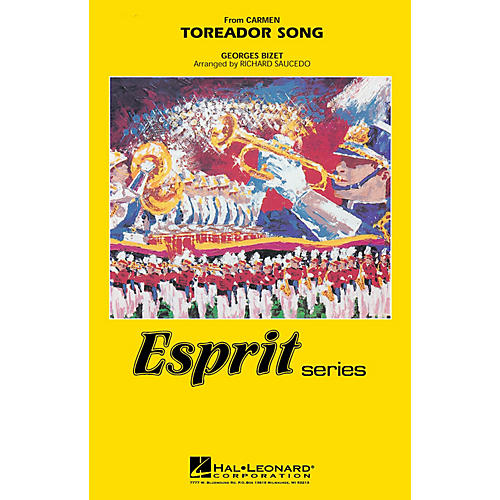 Hal Leonard Toreador Song (from Carmen) Marching Band Level 3 Arranged by Richard Saucedo
