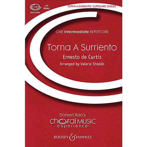Boosey and Hawkes Torna a Surriento (Come Back to Sorrento) SSA composed by Ernesto de Curtis arranged by Valerie Shields