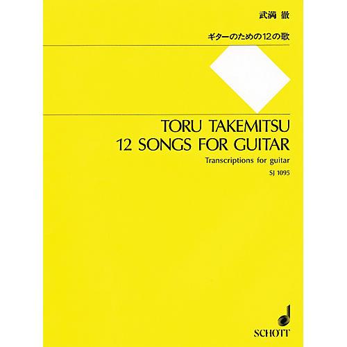 Schott Toru Takemitsu 12 Songs for Classical Guitar Standard Notation