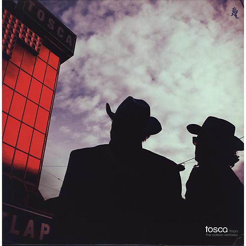 Alliance Tosca - Tlapa: The Odeon Remixes