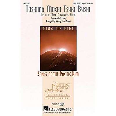 Hal Leonard Toshima Mochi Tsuki Bushi (Toshima Rice Pounding Song) 4 Part Treble A Cappella arranged by Wendy Bross Stuart