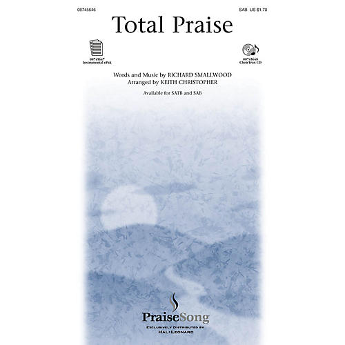 PraiseSong Total Praise SAB arranged by Keith Christopher