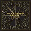 Alliance Touch Sensitive - Pizza Guy (The Remixes) thumbnail