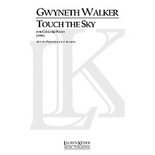 Lauren Keiser Music Publishing Touch the Sky (Cello with Piano) LKM Music Series Composed by Gwyneth Walker