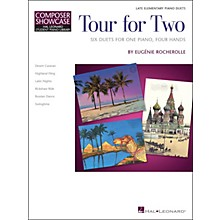 Hal Leonard Tour for Two - Six Duets for One Piano Four Hands - HLSPL Composer Showcase-Late Elementary