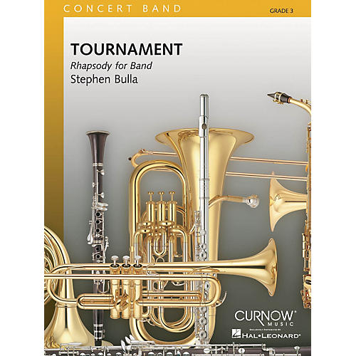 Curnow Music Tournament (Grade 3 - Score and Parts) Concert Band Level 3 Composed by Stephen Bulla